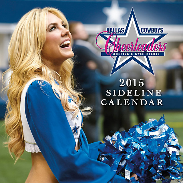 Dallas Cowboys Cheerleaders 2015 12x12 Sideline Wall Calendar
