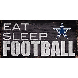 Dallas Cowboys Eat Sleep Football Sign